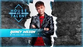Quincy Wilson - Ik Wil Jou Niet Kwijt (Official Audio)