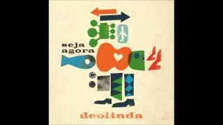 Deolinda - 'Seja Agora' (2013) - Novo Single