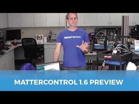 MatterControl 1.6 Preview