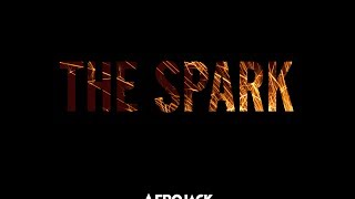 Afrojack - The Spark ft. Spree Wilson (Only Refrain 2mins)