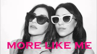 The Veronicas - More like me