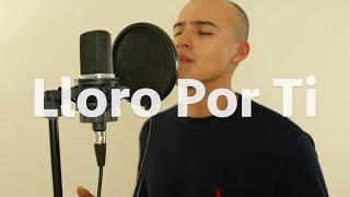 Lloro Por Ti - Enrique Iglesias (Rogelio Herrera Cover)