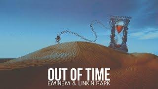 Eminem & Linkin Park - Out of Time [After Collision 2] (Mashup)