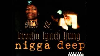 Devils & Gunsmoke - Sicx & Brotha Lynch Hung [ Nigga Deep ] --((HQ))--