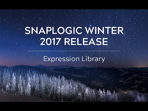 SnapLogic Winter 2017: Expression Library