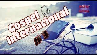 TOP 10 Musicas Gospel Internacionais 2017 #3
