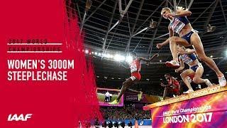 Women's 3000m Steeplechase Final   IAAF World Championships London 2017