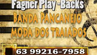 Play back Banda Pancanejo Moda dos traiados