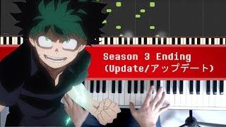 Boku no Hero Academia Season 3 Ending - Update / アップデート by miwa [Piano]