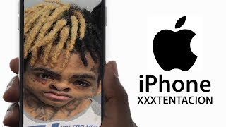 iPhone X but instead it's iPhone XXXTENTACION