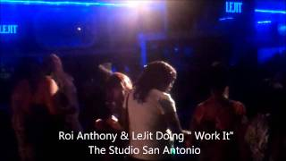 "Roi Anthony & Lejit Performing"" Work It"""