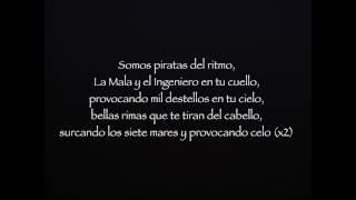 SFDK y la Mala Rodríguez - Una de piratas (LETRA)