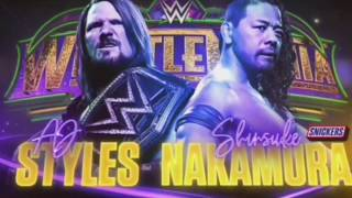 WWE Wrestlemania 34 Aj Styles vs Shinsuke Nakamura Official Match Card