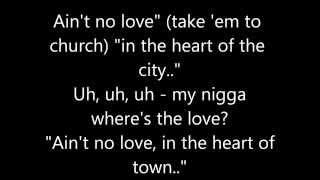 Jay-Z - Heart of the City (Aint No Love) LYRICS