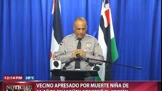 Vecino apresado por muerte de niña de 11 años en Higüey confesó el crimen