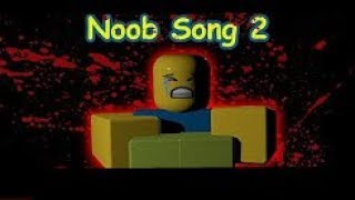 THE NOOB SONG!  ( Part 2!)  (Roblox Music Video)