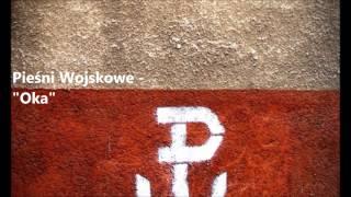Pieśń Wojskowa - Oka