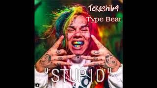 """[Free] Tekashi69 (6ix9ine) Type Beat """"STUPID"""" [Prod. by NickOnTheBeat & Drank]"""