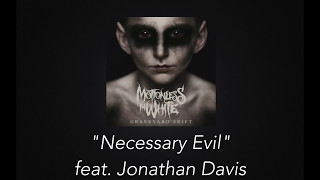 Motionless in White - Necessary Evil (feat. Jonathan Davis) [Lyric Video]