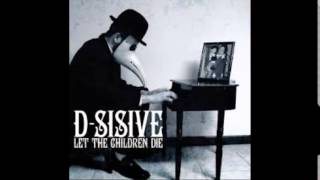D-Sisive feat Classified Riot I Caused