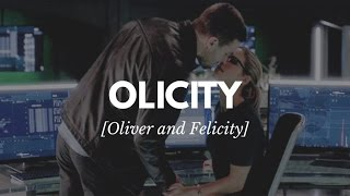 Olicity [Oliver and Felicity]
