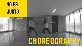J. Balvin, Zion & Lennox - No Es Justo Choreography by Leonardo Siza