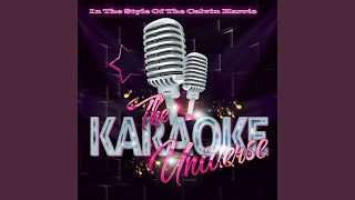 We'll Be Coming Back (Karaoke Version) (In the Style of Calvin Harris)