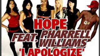 Hope feat. Pharrell Williams (N.E.R.D) - I Apologize
