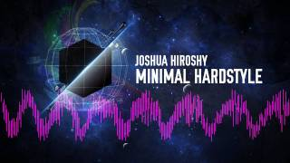 Joshua Hiroshy - Minimal Hardstyle (Official Teaser Video)