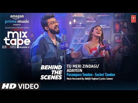 Making: Tu Meri Zindagi/Adayein Ep- 2 | Parampara T, Sachet T, Abhijit V |T-Series Mixtape Rewind S3