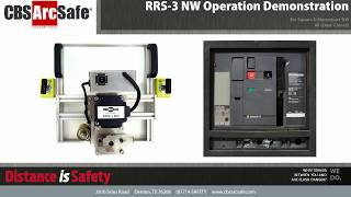 CBS ArcSafe® RRS-3 NW Operation Demonstration