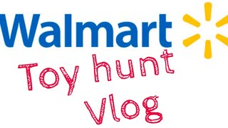 Walmart toy hunt vlog (raw footage)