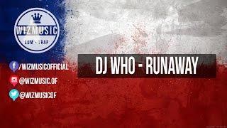 DJ Who  - Runaway feat  Giandari