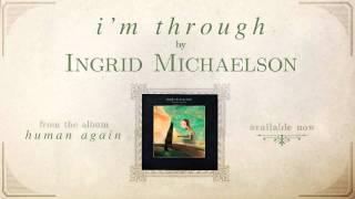 """""""I'm Through"""" - Human Again"""