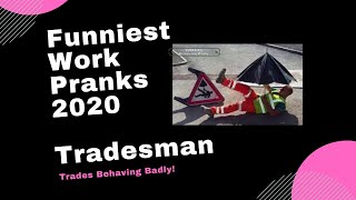 Best Work Pranks 2017 - Trades Behaving Badly - Construction Fails - Hilarious Videos.