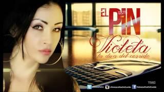 El PIN -Violeta La Diva Del Corrido