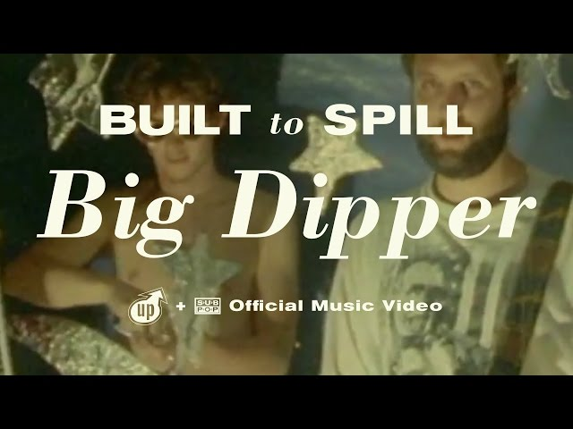 "Vídeo oficial de ""Big Dipper"" de Built to Spill"