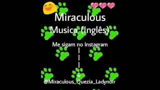 Miraculous Música em inglês