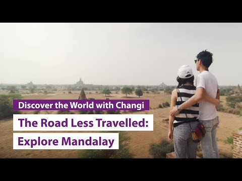 The Road Less Travelled: Mandalay