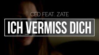 """Ced feat. Zate - """"ICH VERMISS DICH"""""""