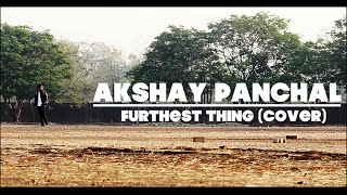Akshay Panchal | 13.13 Crew | Furthest thing (cover) - @andrewgarcia  (Choreography)
