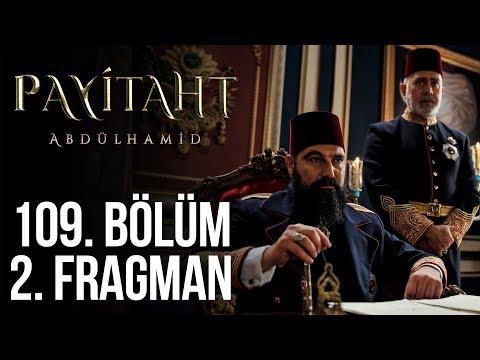 Payitaht Abdülhamid 109. Bölüm 2.Tanıtım (Her Cuma 20:00'de)