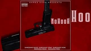 ShredGang Boogz Feat. Strap, Mone & BandGang Biggs & Javar - No Hook (Official Audio Video)