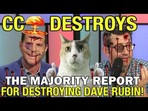 CC DESTROYS The Majority Report For DESTROYING Dave Rubin!