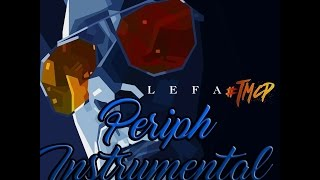 Lefa - TMCP#8 - Periph (INSTRUMENTAL) Prod by Enwar ex