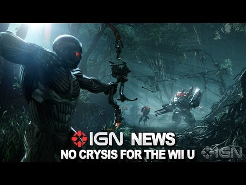 IGN News - Why Crysis 3 Isn't Happening on Wii U