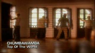 Chumbawamba - Top Of The World ( Ole Ole Ole ) | Full HD | 1080p