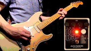 EHX electro-harmonix B9 Organ Machine full-production demo