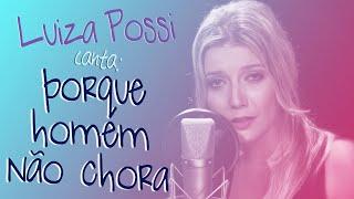 Luiza Possi - Porque Homem Não Chora (Pablo)   Lab LP