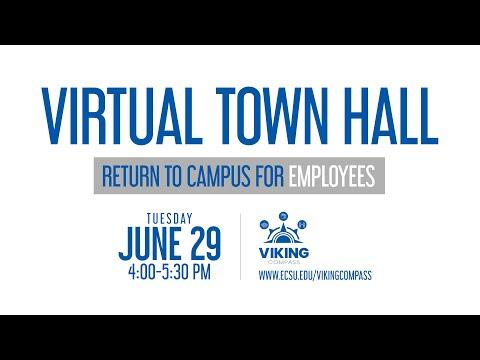 ECSU Town Hall - Return to Campus